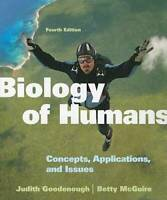 Biology of Humans: Concepts, Applications, and Issues (4th Edition) - ACCEPTABLE