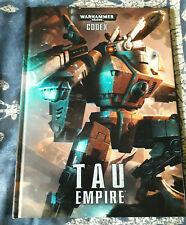 Warhammer 40K Tau Empire Codex ,  6th Edition Hardback