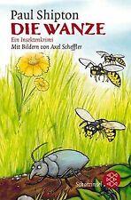 Die Wanze: Ein Insektenkrimi von Shipton, Paul | Buch | Zustand akzeptabel