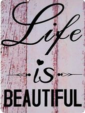 "Life Is Beautiful 9"" x 12"" Sign"
