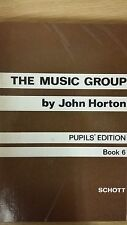 The Music Group By John Horton: Pupil's Edition: Book 6: Music Score (E6)
