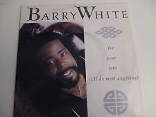 45 Tours BARRY WHITE For your love (I'll do most anything) 390278