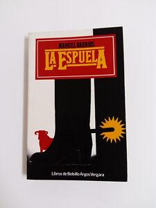 LA ESPUELA Manuel Barrios Libro de Bolsillo 1978 Primera Edicion de Bolsillo.
