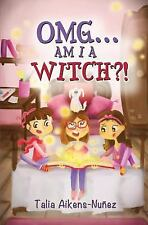 OMG? AM I A WITCH?!