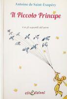 IL PICCOLO PRINCIPE  Antoine De Saint Expupery Libro Nuovo