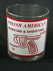 Vintage 1970s Polish American Drinking & Shooting Club Rocks Glass Funny Humor🤣