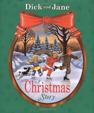 Dick and Jane A Christmas Story (hc) sledding, making cookies, delivering gifts