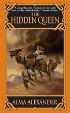 The Hidden Queen bt Alma Alexander PB new