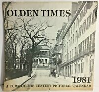 Vintage 1981 Olden Times: Turn of the Century Pictorial Calendar of Boston Area