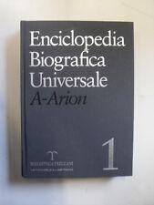 ENCICLOPEDIA BIOGRAFICA UNIVERSALE A - ARION VOL.1  ED.BIBLIOTECA TRECCANI 2006