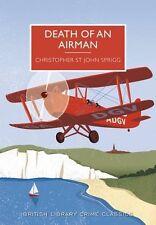 Death of an Airman (British Library Crime Classics),C St John Sprigg