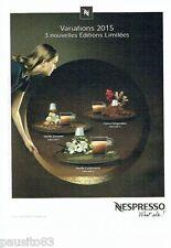 PUBLICITE ADVERTISING 106  2015   les cafés  Nespresso