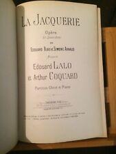 Lalo Coquard La Jaquerie opéra partition chant piano reliée éditions Choudens