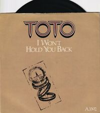 """TOTO..I WON`T HOLD YOU BACK..EXCELLENT 1982 CBS POP 7""""..A 3392"""