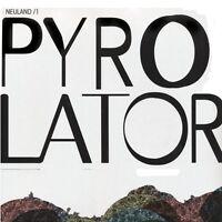 PYROLATOR - NEULAND/1  VINYL LP SINGLE NEU
