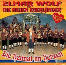 CD NEU/OVP - Elmar Wolf und die Neuen Egerländer - Die Heimat im Herzen