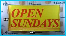 OPEN SUNDAYS 3' x 6' Banner Sign Largest Size NOW Highest Quality 3 ft X 6 ft