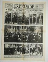N731 La Une Du Journal Excelsior 29 juin 1919 la signature du traité Versailles