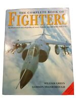 The Complete Book Of Fighters By William Green And Gordon Swanborough (HCDJ)