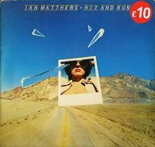 IAN MATTHEWS hit and run 81930 A1/B1 1st press uk cbs 1977 LP PS EX+/EX sos