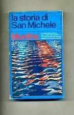Axel Munthe # LA STORIA DI SAN MICHELE # Garzanti 1974 # AO