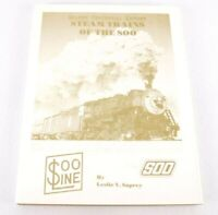 Steam Trains of the SOO Golden Centennial Edition #00483 Railroad Book ~Signed~