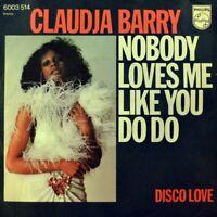 "7"" CLAUDJA BARRY Nobody Loves Me Like You Do Do / Disco Love PHILIPS orig. 1976"