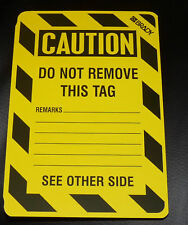10 x Brady Signs 'Caution Out of Service/Do Not Remove this Tag' Brand New!