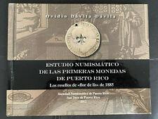 ESTUDIO NUMISMATICO 1ras MONEDAS DE PR RESELLOS FLOR D LIS Ovidio Davila Davila
