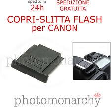 COPRI SLITTA FLASH protezione hot-shoe per CANON 20d 30d 40d 50d 60d 70d 80d