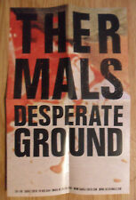 Music Poster Promo The Thermals - Desperate Ground