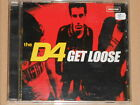 THE D4 -Get Loose- CD