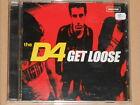 THE D4 -Get Loose- CD