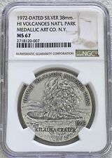 1972 SILVER HAWAII VOLCANOES NATIONAL PARK MEDALLIC ARTS MEDAL NGC MINT STATE 67