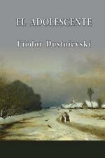 El Adolescente by Fyodor Dostoyevsky (2013, Paperback)