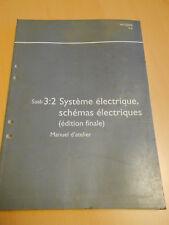 SAAB 9.5 système électrique schémas électriques 2005 édition finale