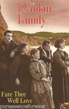 THE RANKIN FAMILY - Fare Thee Well Love (Canadian 11 Tk 1992 Cassette Album)