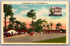Postcard Myrtle Beach SC c1951 El Patio Motel U.S. 17 Roadside Motel Linen