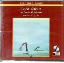 LOOP GROUP by LARRY MCMURTRY~UNABRIDGED CD AUDIOBOOK