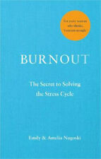 Burnout: The secret to solving the stress cycle | Emily Nagoski