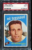 1959 Topps Baseball #19 ED BRESSOUD San Francisco Giants PSA 7 NM