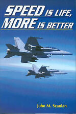 Speed of Life, More is Better by John M. Scanlan (Hardback, 2004)