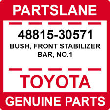 48815-30571 Toyota OEM Genuine BUSH, FRONT STABILIZER BAR, NO.1
