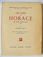 CHARLES BEYS : LES ODES D'HORACE EN VERS BURLESQUES / ÉDOUARD AUBANEL / 1963