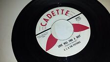 C. L. & THE PICTURES Then You'll Know / Love Will Find A Way CADETTE 8005 45 7""