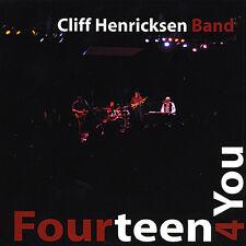 Cliff Henricksen - Fourteen 4 You [New CD]