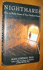 NIGHTMARES  How to Make Sense of Your Darkest Dreams by Alex Lukeman HBDJ