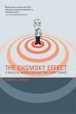 The Chomsky Effect: A Radical Works Beyond the Ivory Tower (MIT Press) Barsky,