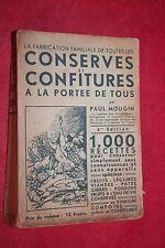 CONSERVES ET CONFITURES A LA PORTEE DE TOUS par PAUL MOUGIN  1000 RECETTES