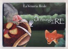 IL RISVEGLIO DEL RE La Venaria Reale - Giovanna Grasso Teresa Bandini 2012